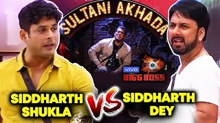 Siddharth Shukla Vs Siddharth Dey In SULTANI AKHADA | Weekend Ka Vaar | Bigg Boss 12 | Latest Update