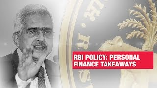 Personal finance takeaways from RBI's monetary policy | Economic Times