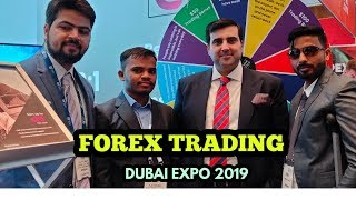 FOREX EXPO DUBAI 2019 || MAKE MONEY WITH TRADING || EARNING WITH LEARNING- +91 9568219897