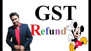 Refund Under GST II Revision II || Abhinav Jha CA CS ||  DT AND IDT Videos ||