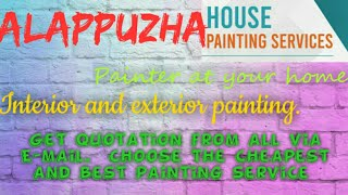 ALAPPUZHA     HOUSE PAINTING SERVICES ~ Painter at your home ~near me ~ Tips ~INTERIOR & EXTERIOR 12
