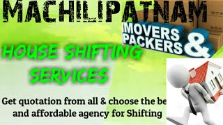 MACHILIPATNAM     Packers & Movers ~House Shifting Services ~ Safe and Secure Service  ~near me 1280