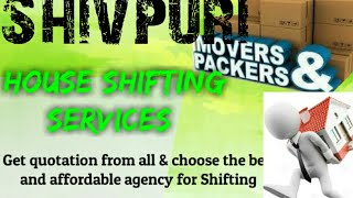 SHIVPURI     Packers & Movers ~House Shifting Services ~ Safe and Secure Service  ~near me 1280x720