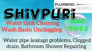 SHIVPURI     Plumbing Services ~Plumber at your home~   Bathroom Shower Repairing ~near me ~in Build
