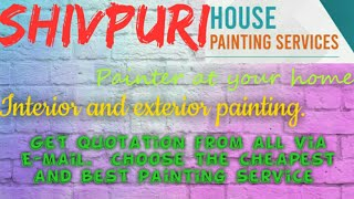 SHIVPURI     HOUSE PAINTING SERVICES ~ Painter at your home ~near me ~ Tips ~INTERIOR & EXTERIOR 128