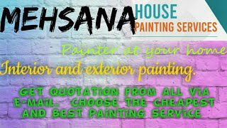 MEHSANA    HOUSE PAINTING SERVICES ~ Painter at your home ~near me ~ Tips ~INTERIOR & EXTERIOR 1280x