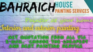 BAHRAICH     HOUSE PAINTING SERVICES ~ Painter at your home ~near me ~ Tips ~INTERIOR & EXTERIOR 128