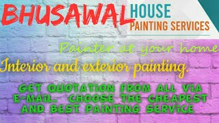 BHUSAVAL    HOUSE PAINTING SERVICES ~ Painter at your home ~near me ~ Tips ~INTERIOR & EXTERIOR 1280