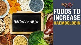 Watch Home Remedies and Food To Increase Hemoglobin