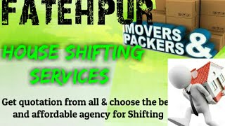 FATEHPUR     Packers & Movers ~House Shifting Services ~ Safe and Secure Service  ~near me 1280x720