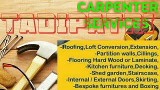 TADIPATRI     Carpenter Services ~ Carpenter at your home ~ Furniture Work ~near me ~work ~Carpent