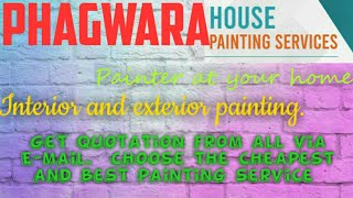 PHAGWARA      HOUSE PAINTING SERVICES ~ Painter at your home ~near me ~ Tips ~INTERIOR & EXTERIOR 12