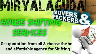 MIRYALAGUDA     Packers & Movers ~House Shifting Services ~ Safe and Secure Service  ~near me 1280x7