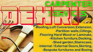 DEHRI        Carpenter Services  ~ Carpenter at your home ~ Furniture Work  ~near me ~work ~Carpente