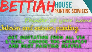 BETTIAH     HOUSE PAINTING SERVICES ~ Painter at your home ~near me ~ Tips ~INTERIOR & EXTERIOR 1280