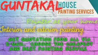 GUNTAKAL     HOUSE PAINTING SERVICES ~ Painter at your home ~near me ~ Tips ~INTERIOR & EXTERIOR 128