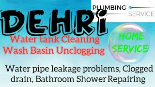 DEHRI     Plumbing Services ~Plumber at your home~   Bathroom Shower Repairing ~near me ~in Building