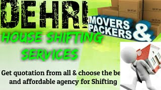 DEHRI     Packers & Movers ~House Shifting Services ~ Safe and Secure Service  ~near me 1280x720 3 7