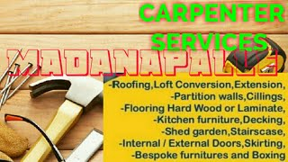 MADANAPALLE       Carpenter Services  ~ Carpenter at your home ~ Furniture Work  ~near me ~work ~Car