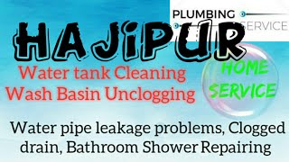 HAJIPUR     Plumbing Services ~Plumber at your home~ Bathroom Shower Repairing ~near me ~in Buildi