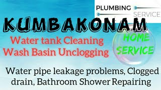 KUMBAKONAM     Plumbing Services ~Plumber at your home~ Bathroom Shower Repairing ~near me ~in Bui
