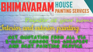 BHIMAVARAM     HOUSE PAINTING SERVICES ~ Painter at your home ~near me ~ Tips ~INTERIOR & EXTERIOR 1