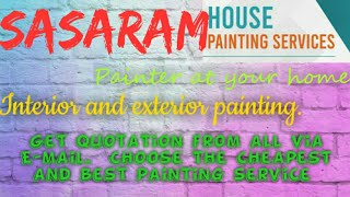 SASARAM    HOUSE PAINTING SERVICES ~ Painter at your home ~near me ~ Tips ~INTERIOR & EXTERIOR 1280x