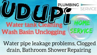 UDUPI    Plumbing Services ~Plumber at your home~ Bathroom Shower Repairing ~near me ~in Building