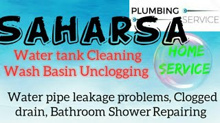 SAHARSA    Plumbing Services ~Plumber at your home~ Bathroom Shower Repairing ~near me ~in Buildin