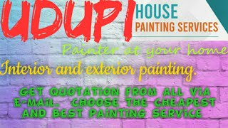 UDUPI     HOUSE PAINTING SERVICES ~ Painter at your home ~near me ~ Tips ~INTERIOR & EXTERIOR 1280x7