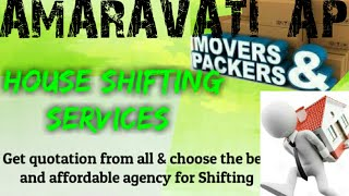 AMARAVATI AP      Packers & Movers ~House Shifting Services ~ Safe and Secure Service  ~near me 1280