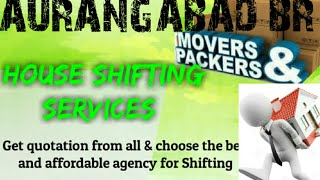 AURANGABAD BR     Packers & Movers ~House Shifting Services ~ Safe and Secure Service  ~near me 1280