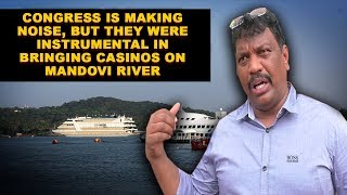 Congress Is Making Noise, But They Brought Casinos In Mandovi River - Michael Lobo