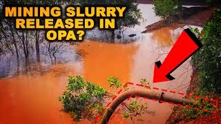WATCH: Mining Slurry Released Into OPA?