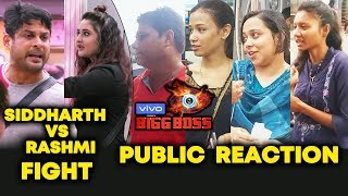 Siddharth Shukla Vs Rashmi Desai BIG Kitchen Fight | Public Reaction | Bigg Boss 13