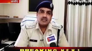 आसींद: पुलिस प्रशासन आया हरकत में, धोली गांव में दी दबिश