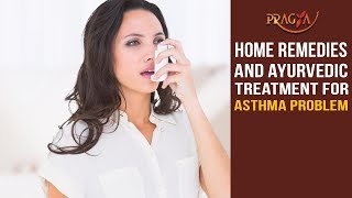 Watch Home Remedies and Ayurvedic Treatment for Asthma Problem