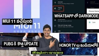 TechNews in telugu 471:MIUI 11,Redmi note 8pro,Whatsapp dark mode,google 5g phone,realme x2pro