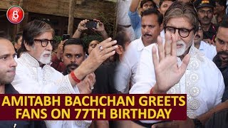 Amitabh Bachchan Greets And Meets His Fans On His 77th Birthday