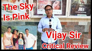 The Sky Is Pink Critic Review By Vijay Sir