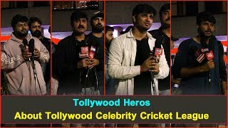 Tollywood Stars About Tollywood Celebrity Cricket League | CCL | Srikanth, Tarun, SS Thaman