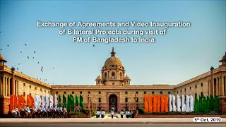 Exchange of Agreements and Inauguration of Bilateral Projects between India & Bangladesh