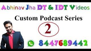 अद्भुत अविश्वसनीय अकल्पनीय 15 min Full Import Export Procedure || Custom Podcast Series 2 ||