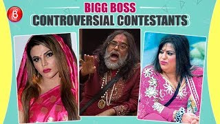 Most Controversial Contestants Of Bigg Boss