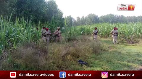 Batala और Dinanagar में 2000 के करीब Police मुलाज़मों का Search Operation जारी