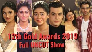 12th Gold Awards 2019 - Full Show - Divyanka,Shivangi,Mohsin, Anushka,Jannat,Erica, Arjun ,Shraddha