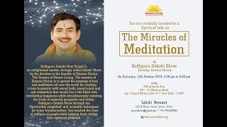 The Miracles of Meditation - 12 October, 2019 - #सदगुरुसाक्षीरामकृपालजी