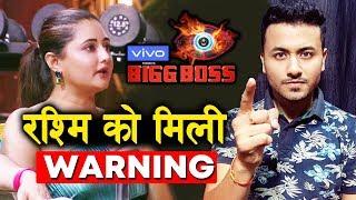 Bigg Boss Gives WARNING To Rashmi Desai | Bigg Boss 13 Latest Update