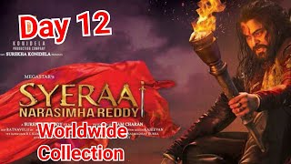 Sye Raa Narasimha Reddy Worldwide Box Office Collection Day 12
