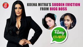 Koena Mitra S Sudden Eviction From Bigg Boss 13 Filmy